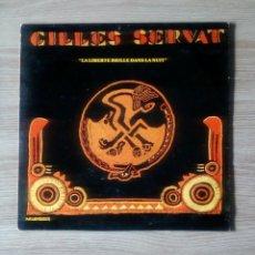 Discos de vinilo: GILLES SERVAT - LA LIBERTE BRILLE DANS LA NUIT, KALONDOUR, 1975. FRANCE.. Lote 216880483