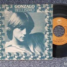 Discos de vinilo: GONZALO - BELLÍSIMO / LASTIMA. EDITADO POR CBS. AÑO 1.977. Lote 216905585