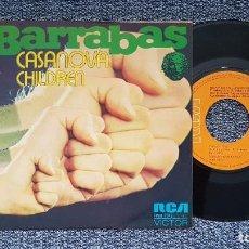 Discos de vinilo: BARRABAS - CASANOVA / CHILDREN. EDITADO POR RCA. AÑO 1.973. Lote 216910190
