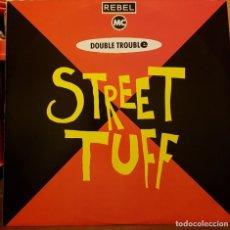 Discos de vinilo: STREET TUFF. Lote 216925267