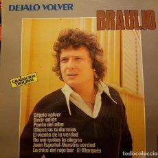 Discos de vinilo: BRAULIO - DEJALO VOLVER. Lote 216926921