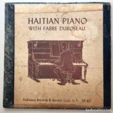 Discos de vinilo: NUMULITE LP0145 HAITIAN PIANO WITH FABRE DUROSEAU FOLKWAYS RECORDS & SERVICE CORP. HAITÍ. Lote 216942686