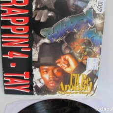 """Discos de vinil: RAPPIN 4-TAY FEAT THE SPINNERS / ILL BE AROUND / RAP HIP HOP / 12"""" VINILO / UK / VG+. Lote 216970116"""