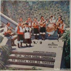 Discos de vinilo: AGRUPACIÓN FOLKRÓRICA MASA CORAL TINERFEÑA DE SANTA CRUZ TENERIFE. EP PORTADA ABIERTA + LIBRETO. Lote 216972471