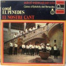 Discos de vinil: CORAL EL PENEDES - EL NOSTRE CANT - LP. Lote 216975996