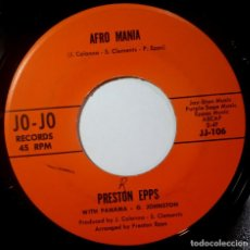 Discos de vinilo: PRESTON EPPS - AFRO MANIA / LOVE IS THE ONLY GOOD THING - SINGL USA 1969 - JO-JO. Lote 217009400