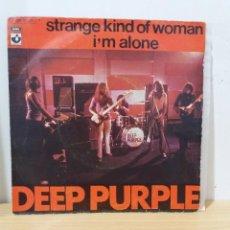 Dischi in vinile: SINGLE ** DEEP PURPLE ** STRANGE KIND OF WOMAN / I'M ALONE ** COVER/ NEAR MINT ** SINGLE/ NEAR MINT. Lote 217024871