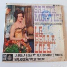 Discos de vinil: SARITA MONTIEL. LA BELLA LOLA / AY, QUE BONITO ES MADRID. HISPAVOX HH 17-183. 1962. VG / G. Lote 217072147