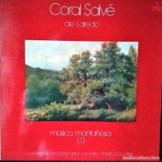 Discos de vinilo: VINILO, CORAL SALVÉ DE LAREDO:MÚSICA MONTAÑESA 1,1978 HOMENAJE A ARTURO DÚO VITAL,GATEFOLD (NM_NM). Lote 217107877