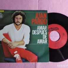 """Discos de vinilo: 7"""" JUAN PARDO – AMAR DESPUES DE AMAR - HISPAVOX 22-82 - PORTUGAL PRESS (VG++/VG++). Lote 217136538"""