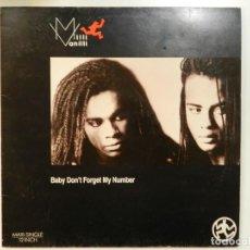 Discos de vinilo: VINILO MAXI. MILLI VANILLI - BABY DON'T FORGET MY NUMBER. 45 RPM.. Lote 217137113