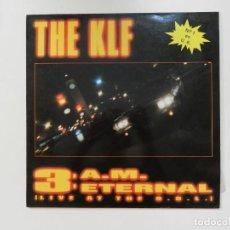 Discos de vinilo: VINILO MAXI. THE KLF - 3:AM ETERNAL. 45 RPM.. Lote 217138133