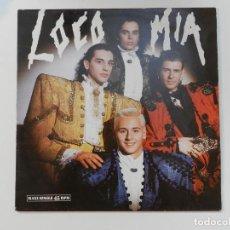 Discos de vinilo: VINILO MAXI. LOCO MIA - LOCO MIA. 45 RPM.. Lote 217139637