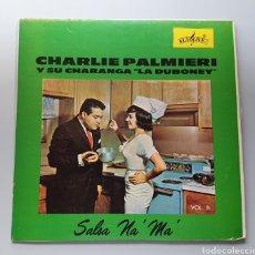 "Discos de vinilo: LP CHARLIE PALMIERI Y SU CHARANGA ""LA DUBONEY"" - SALSA NA' MA' (VENEZUELA - ALEGRE/VENEVOX - 1963). Lote 217143511"