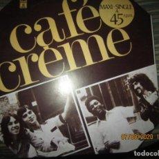 Discos de vinilo: CAFE CREME - MAXI 45 R.P.M. ORIGINAL ESPAÑOL - EMI-ODEON RECORDS 1977 - MUY NUEVO (5). Lote 217145771