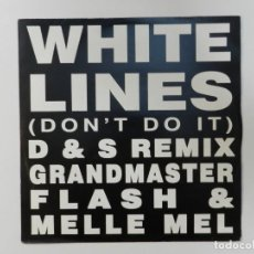 Discos de vinilo: VINILO MAXI. GRANDMASTER FLASH & MELLE MEL - WHITE LINES ( DON´T DO IT ). 45 RPM. EDICIÓN BRITÁNICA.. Lote 217147297