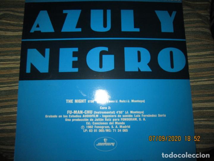 Discos de vinilo: AZUL Y NEGRO - LA NOCHE - MAXI 45 R.P.M. ORIGINAL ESPAÑOL - MERCURY RECORDS 1982 - MUY NUEVO (5). - Foto 2 - 217147487