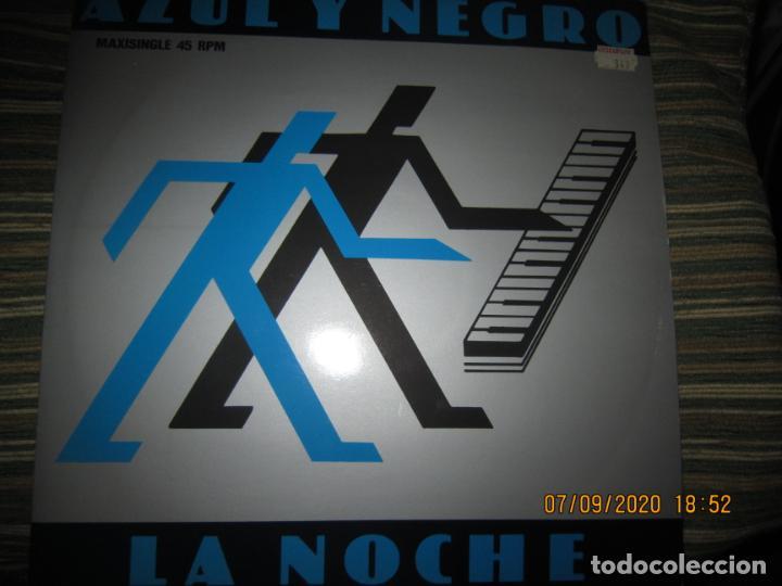 Discos de vinilo: AZUL Y NEGRO - LA NOCHE - MAXI 45 R.P.M. ORIGINAL ESPAÑOL - MERCURY RECORDS 1982 - MUY NUEVO (5). - Foto 5 - 217147487