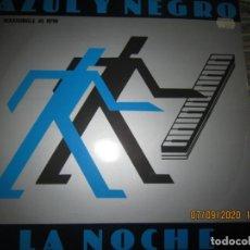 Discos de vinilo: AZUL Y NEGRO - LA NOCHE - MAXI 45 R.P.M. ORIGINAL ESPAÑOL - MERCURY RECORDS 1982 - MUY NUEVO (5).. Lote 217147487