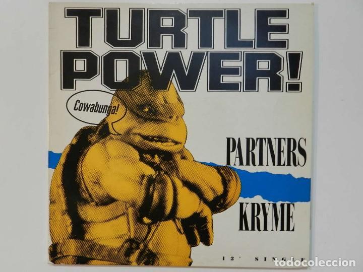 VINILO MAXI. TURTLE POWER! - PARTNERS KRYME. 45 RPM. (Música - Discos de Vinilo - Maxi Singles - Rap / Hip Hop)