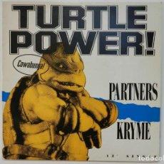 Discos de vinilo: VINILO MAXI. TURTLE POWER! - PARTNERS KRYME. 45 RPM.. Lote 217150378