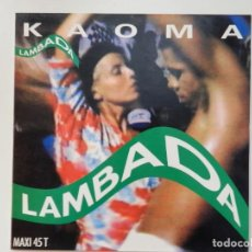 Discos de vinilo: VINILO MAXI. KAOMA - LAMBADA. 45 RPM.. Lote 217150703