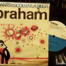 Discos de vinilo: ELS INFATS ESCOLTEN LA BIBLIA ABRAHAM. Lote 217155631