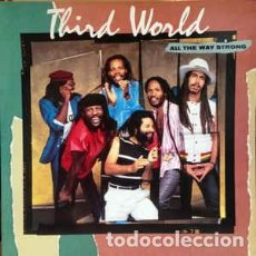 Discos de vinilo: THIRD WORLD - ALL THE WAY STRONG. Lote 217159541