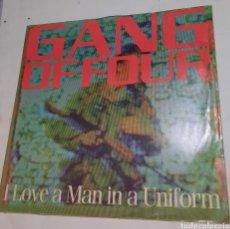 Discos de vinilo: GANG OF FOUR - I LOVE A MAN IN A UNIFORM. Lote 217175151