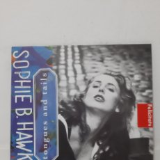 Discos de vinilo: VINILO SOPHIE B. HAWKINS TONGUES AND TAILS. Lote 217183153