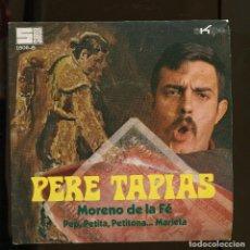 Disques de vinyle: PERE TAPIAS. MORENO DE LA FE. PEP, PEPITA. SUBUR-EKIPO SP 1971. Lote 217187770
