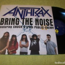 Dischi in vinile: ANTHRAX BRING THE NOISE - FEATURING CHUCK D FROM PUBLIC ENEMY ISLAND - 1991 - U.K - BUEN ESTADO. Lote 217213040