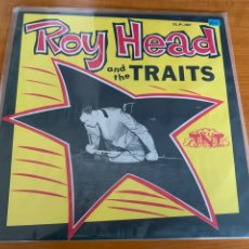 Discos de vinilo: ROY HEAD AND THE TRAITS - ROY HEAD AND THE TRAITS. Lote 217215823