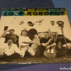 Discos de vinilo: EXPRO MINI LP NO ME PISES QUE LLEVO CHANCLAS NO + AGROPOP MUY BUEN ESTADO. Lote 217229916
