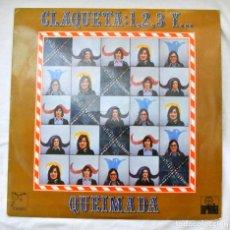 Discos de vinilo: CLAQUETA: 1, 2, 3 Y... QUEMADA, DISCO VINILO LP, ARIOLA, 1972. Lote 217235516