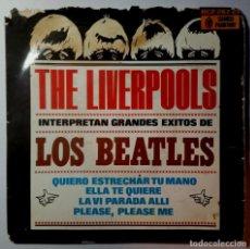 Discos de vinilo: THE LIVERPOOLS - INTERPRETAN GRANDES EXITOS DE LOS BEATLES - EP 1964 - CAMEO. Lote 217246345