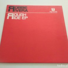 Discos de vinilo: ROBBIE RIVERA - ROUGH RIDE EP. Lote 217249308