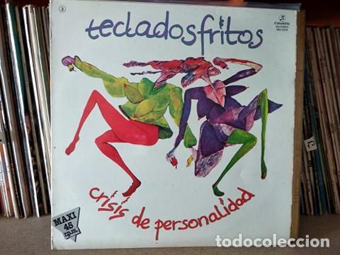 TECLADOS FRITOS - CRISIS DE PERSONALIDAD GRUPO CANARIO (Música - Discos de Vinilo - Maxi Singles - Solistas Españoles de los 70 a la actualidad)