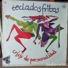 Discos de vinilo: TECLADOS FRITOS - CRISIS DE PERSONALIDAD GRUPO CANARIO. Lote 217259898