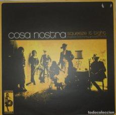 Discos de vinilo: COSA NOSTRA SQUEEZE IT TIGHT LATIN ROCK FUNK SOUL GROOVE VAMPISOUL ESPAÑA 2004 NM. Lote 217287251