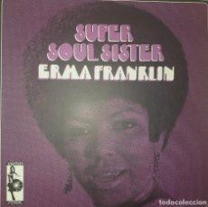 Discos de vinilo: ERMA FRANKLIN SUPER SOUL SISTER FUNK SOUL VAMPISOUL ESPAÑA 2003 NM. Lote 217288322