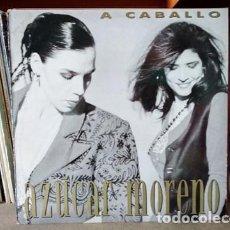 Discos de vinilo: AZUCAR MORENO- A CABALLO MAXI ESPAÑA 1990. Lote 217289018