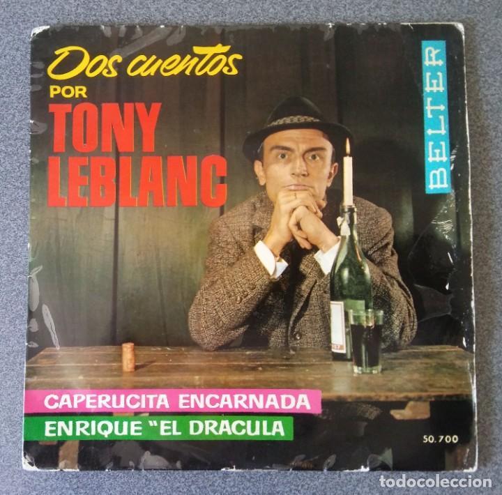 VINILO DOS CUENTOS POR TONY LEBLANC (Música - Discos de Vinilo - EPs - Otros estilos)