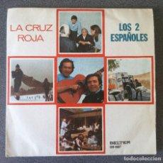 Discos de vinilo: VINILO EP LOS DOS ESPAÑOLES LA CRUZ ROJA. Lote 217312273