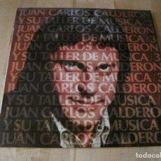 Discos de vinilo: LP JUAN CARLOS CALDERON Y SU TALLER 3 COLUMBIA 81739 SPAIN. Lote 217313060