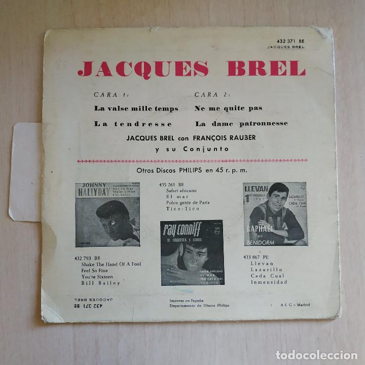 Discos de vinilo: JACQUES BREL - LA VALSE A MILLE TEMPS / LA TENDRESSE / NE ME QUITE PAS + 1 - EP PHILIPS 1960 SPAIN - Foto 2 - 247218450