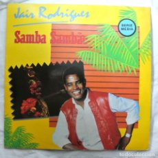 Discos de vinilo: JAIR RODRIGUEZ SAMBA SAMBAO, DISCO VINILO LP, ARIOLA, 1984. Lote 217329060