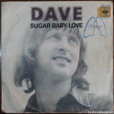 Discos de vinilo: VINILO DAVE SUGAR BABY LOVE 1974. Lote 217353742
