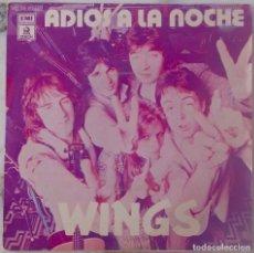 Discos de vinilo: WINGS (THE BEATLES), ADIÓS A LA NOCHE. SINGLE ESPAÑA. Lote 217401726