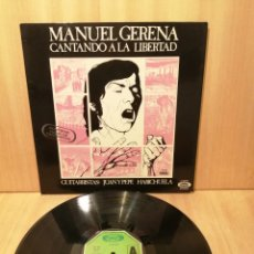 Discos de vinilo: MANUEL GERENA. CANTANDO A LA LIBERTAD. JUAN Y PEPE HABICHUELA.. Lote 217403677